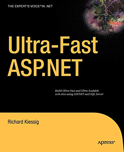 9781430223832: Ultra-Fast Asp.Net: Build Ultra-Fast and Ultra-Scalable web sites using ASP.NET and SQL Server
