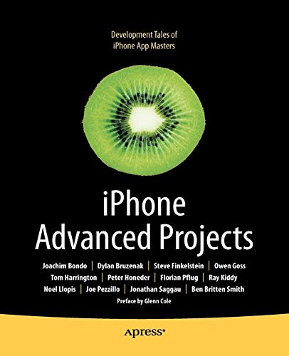 iPhone Advanced Projects (Books for Professionals by: Dylan Bruzenak, Joachim