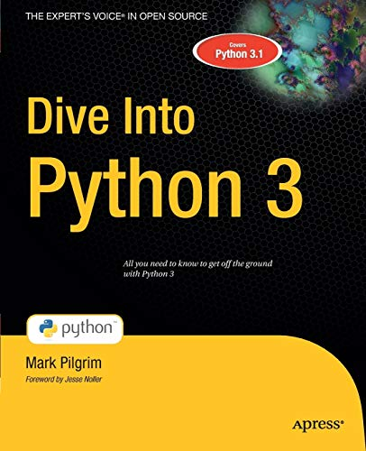 9781430224150: Dive Into Python 3 (Books for Professionals by Professionals)