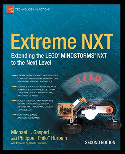 Extreme Nxt: Extending the Lego Mindstorms Nxt to the Next Level, Second Edition