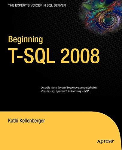 9781430224617: Beginning T-SQL 2008 (Books for Professionals by Professionals)