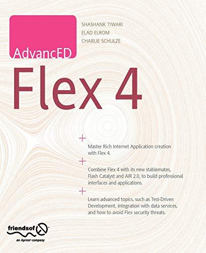AdvancED Flex 4: Tiwari, Shashank; Elrom, Elad