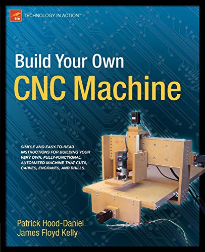 9781430224891: Build Your Own CNC Machine (Technology in Action)