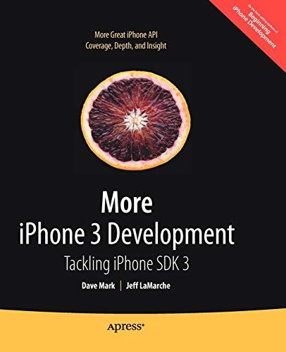 9781430225058: More iPhone 3 Development: Tackling iPhone SDK 3 (Beginning)