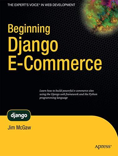 9781430225355: Beginning Django E-Commerce