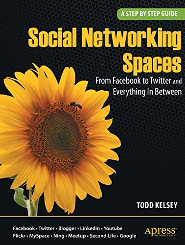 9781430225966: Social Networking Spaces: From Facebook to Twitter and Everything In Between (Beginning)