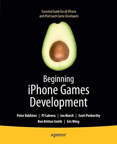 Beginning iPhone Games Development: Bakhirev, Peter/Cabrera, P. J./Marsh, Ian