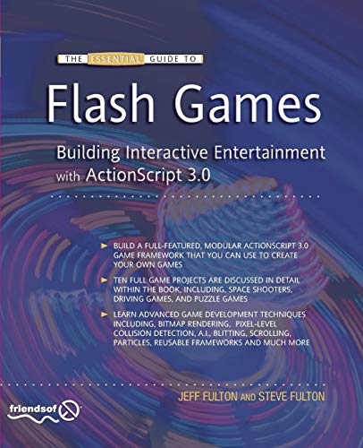 9781430226147: The Essential Guide to Flash Games: Building Interactive Entertainment with ActionScript 3.0