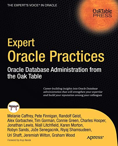 Expert Oracle Practices: Oracle Database Administration from: Wood, Graham, Wilton,