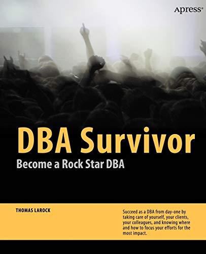 9781430227878: DBA Survivor: Become a Rock Star DBA