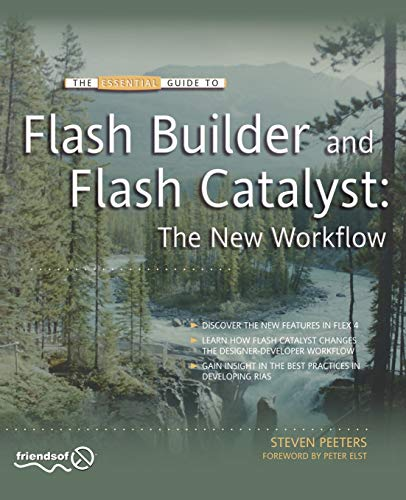 9781430228356: Flash Builder and Flash Catalyst: The New Workflow (Essential Guide To...)