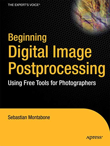 9781430228417: Beginning Digital Image Processing: Using Free Tools for Photographers
