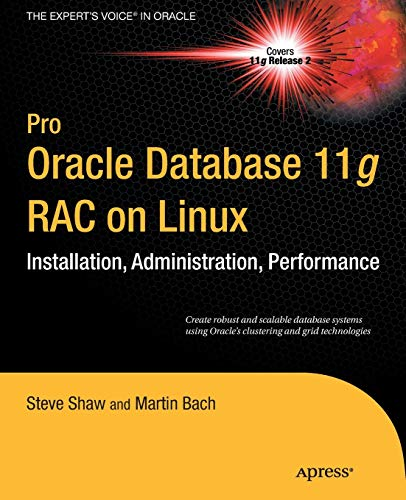9781430229582: Pro Oracle Database 11g RAC on Linux (Expert's Voice in Oracle)