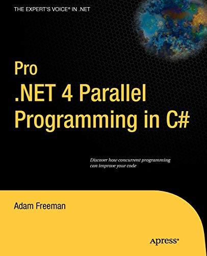 9781430229674: Pro .NET 4 Parallel Programming in C# (Expert's Voice in .NET)