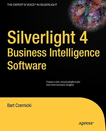 9781430230601: Silverlight 4 Business Intelligence Software (Expert's Voice in Silverlight)