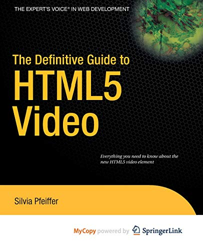 9781430230922: The Definitive Guide to HTML5 Video