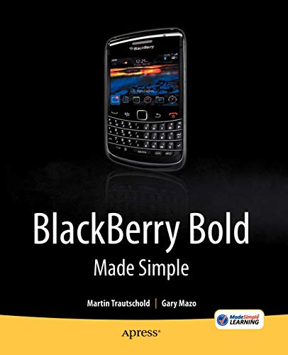 9781430231172: BlackBerry Bold Made Simple: For the BlackBerry Bold 9700 Series