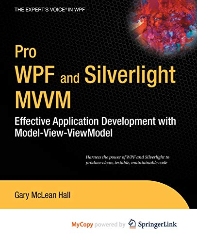 9781430231646: Pro WPF and Silverlight MVVM: Effective Application Development with Model-View-ViewModel