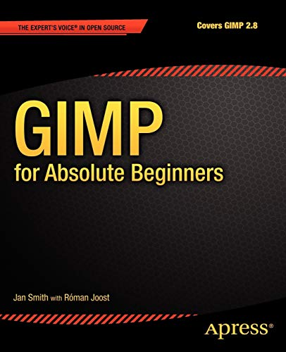9781430231684: GIMP for Absolute Beginners (For Absolute Beginners Apress)