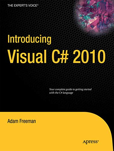9781430231714: Introducing Visual C# 2010 (Expert's Voice in .NET)
