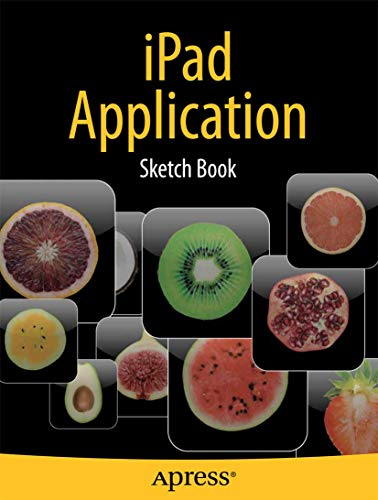 9781430232049: iPad Application Sketch Book (Books for Professionals by Professionals)