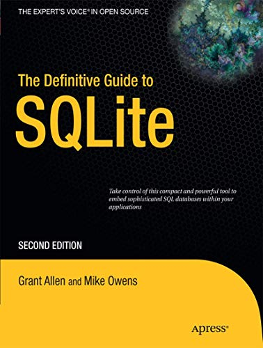 9781430232254: The Definitive Guide to SQLite (Expert's Voice in Open Source)