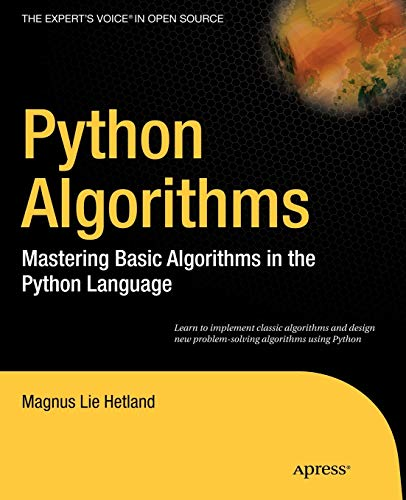 9781430232377: Python Algorithms: Mastering Basic Algorithms in the Python Language (Expert's Voice in Open Source)