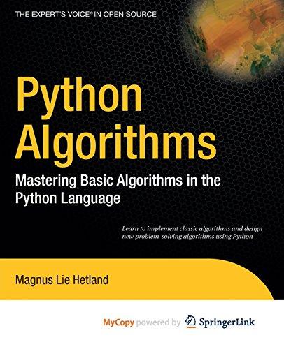 9781430232391: Python Algorithms: Mastering Basic Algorithms in the Python Language