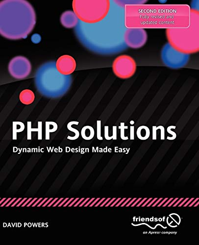 9781430232490: PHP Solutions: Dynamic Web Design Made Easy
