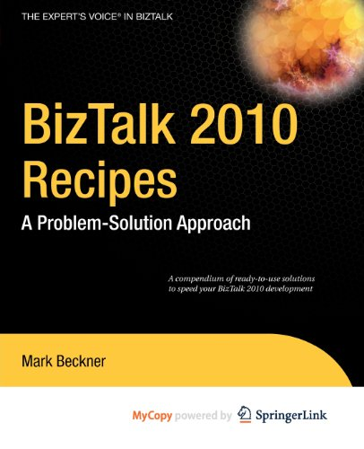 9781430232667: BizTalk 2010 Recipes: A Problem-Solution Approach
