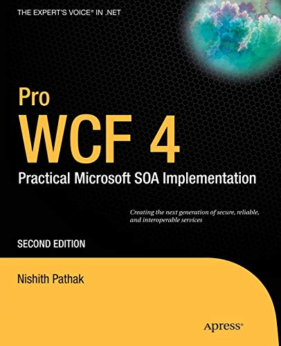 9781430233688: Pro Wcf 4: Practical Microsoft Soa Implementation (Expert's Voice in .NET)