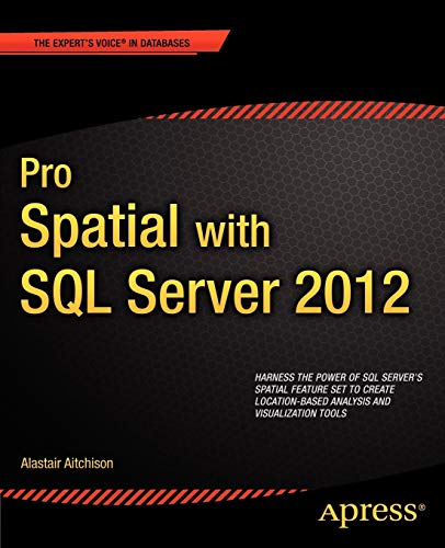 9781430234913: Pro Spatial with SQL Server 2012 (Professional Apress)