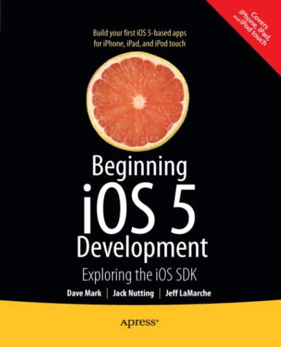 9781430236054: Beginning iOS 5 Development: Exploring the iOS SDK