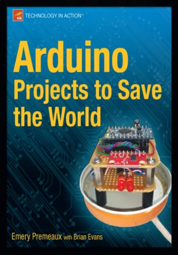 9781430236238: Arduino Projects to Save the World