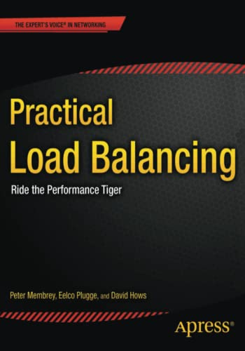 9781430236801: Practical Load Balancing: Ride the Performance Tiger