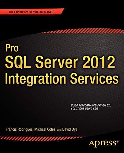 9781430236924: Pro SQL Server 2012 Integration Services (Expert's Voice in SQL Server)