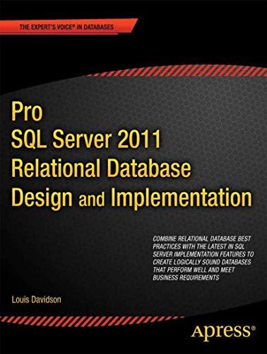 9781430236955: Pro SQL Server 2012 Relational Database Design and Implementation (Expert's Voice in SQL Server)