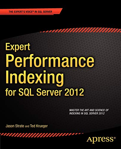 9781430237419: Expert Performance Indexing for SQL Server 2012