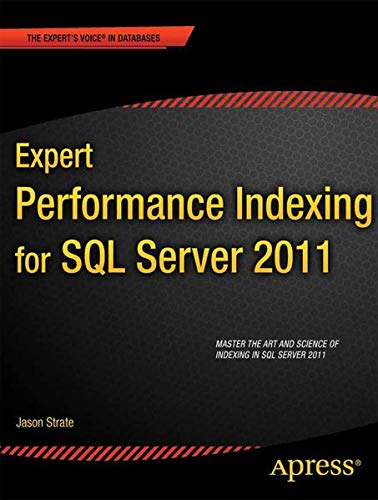 9781430237426: Expert Performance Indexing for SQL Server 2012