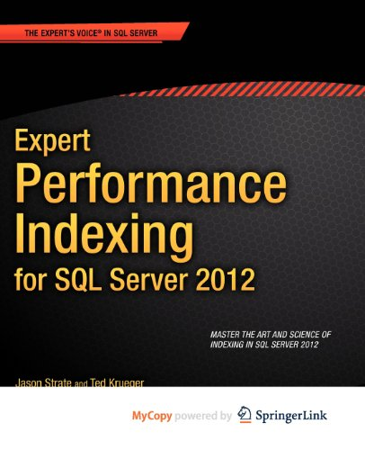 9781430237433: Expert Performance Indexing for SQL Server 2012 (Expert Apress) New Edition by Strate, Jason, Krueger, Ted published by APRESS (2012)