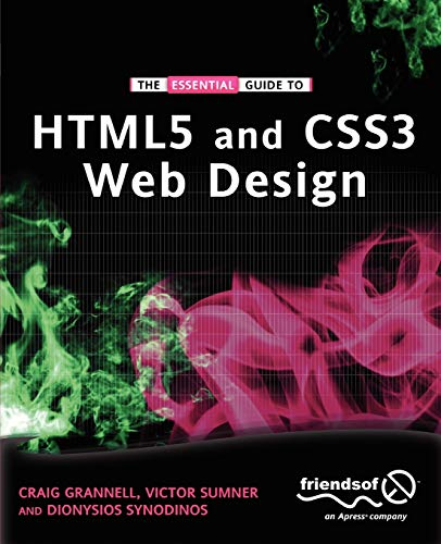 9781430237860: The Essential Guide to HTML5 and CSS3 Web Design (Essential Guides)