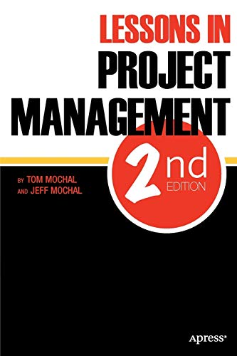 9781430238348: Lessons in Project Management