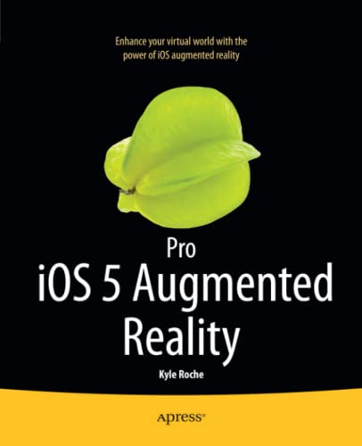 9781430239123: Pro IOS 5 Augmented Reality
