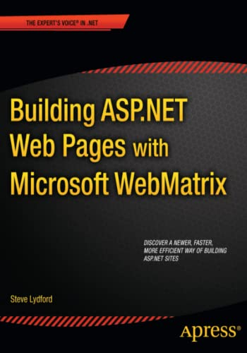 9781430240204: Building ASP.NET Web Pages with Microsoft WebMatrix (The Expert's Voice in .Net)