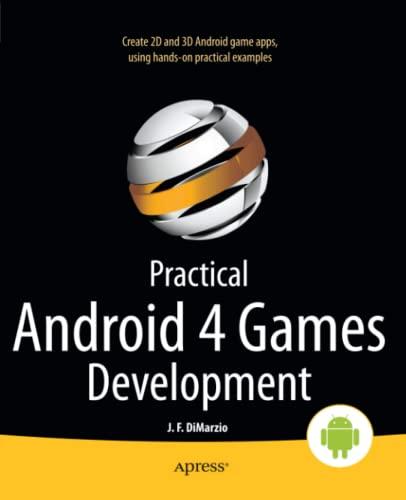 Practical Android 4 Games Development (Paperback): Jerome Dimarzio