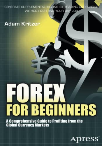 9781430240501: Forex for Beginners: A Comprehensive Guide to Profiting from the Global Currency Markets