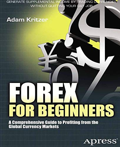 9781430240518: Forex for Beginners: A Comprehensive Guide to Profiting from the Global Currency Markets