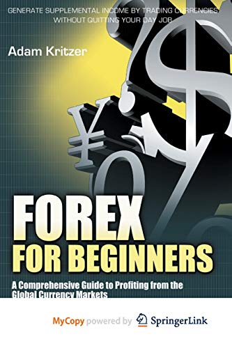 9781430240525: Forex for Beginners: A Comprehensive Guide to Profiting from the Global Currency Markets