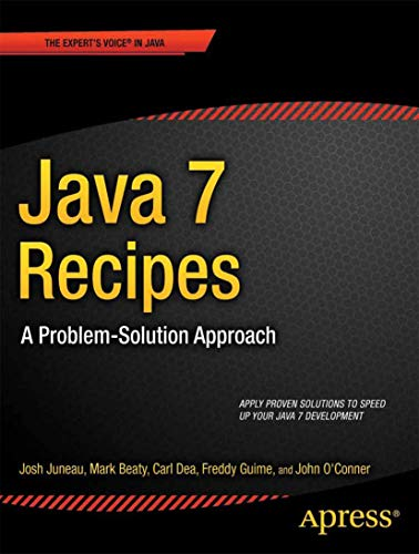 9781430240563: Java 7 Recipes: A Problem-Solution Approach