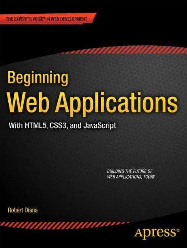 9781430240808: Beginning Web Applications: With HTML5, CSS3, and JavaScript